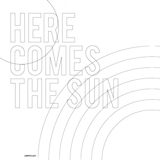 HERE-COMES-THE-SUN-bw
